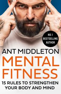 mental-fitness-15-rules-to-strengthen-your-body-and-mind