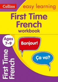 first-time-french-ages-7-9-ideal-for-home-learning-collins-easy-learning-primary-languages