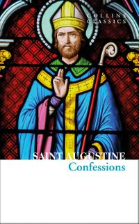 the-confessions-of-saint-augustine-collins-classics