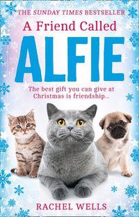 a-friend-called-alfie-alfie-series-book-6