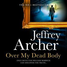 Over My Dead Body (William Warwick Novels)