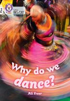 Why do we dance?: Band 10+/White Plus (Collins Big Cat)
