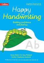 Happy Handwriting – Foundation Teacher's Guide Paperback  by Stephanie Austwick