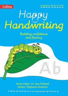 Happy Handwriting – Foundation Teacher's Guide