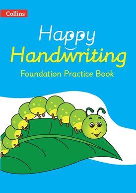 Happy Handwriting – Foundation Practice Book