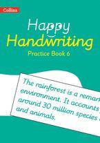 Happy Handwriting – Practice Book 6 Paperback  by Stephanie Austwick