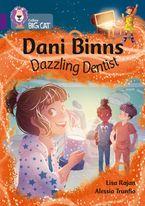 Dani Binns: Dazzling Dentist: Band 08/Purple (Collins Big Cat)
