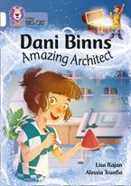 Dani Binns: Amazing Architect: Band 10/White (Collins Big Cat)