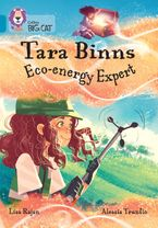 Tara Binns: Eco-energy Expert: Band 13/Topaz (Collins Big Cat) Paperback  by Lisa Rajan