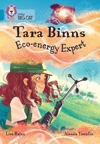 tara-binns-eco-energy-expert-band-13topaz-collins-big-cat