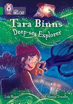Tara Binns: Deep-sea Explorer: Band 15/Emerald (Collins Big Cat) Paperback  by Lisa Rajan