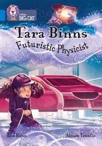 tara-binns-futuristic-physicist-band-16sapphire-collins-big-cat
