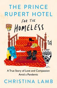 the-prince-rupert-hotel-for-the-homeless-a-true-story-of-love-and-compassion-amid-a-pandemic