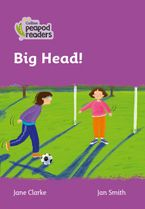 Collins Peapod Readers – Level 1 – Big Head!