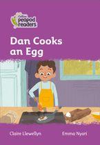 Collins Peapod Readers – Level 1 – Dan Cooks an Egg