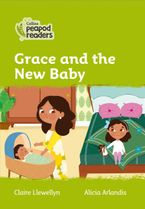 Collins Peapod Readers – Level 2 – Grace and the New Baby