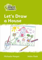 Collins Peapod Readers – Level 2 – Let's Draw a House
