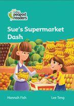 Collins Peapod Readers – Level 3 – Sue's Supermarket Dash