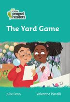 Collins Peapod Readers – Level 3 – The Yard Game