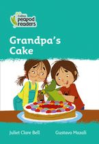 Collins Peapod Readers – Level 3 – Grandpa's Cake