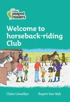Collins Peapod Readers – Level 3 – Welcome to Horseback-riding Club