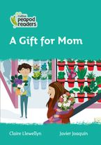 Collins Peapod Readers – Level 3 – A Gift for Mom