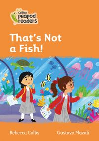 collins-peapod-readers-level-4-that-isnt-a-fish