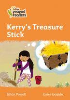 Collins Peapod Readers – Level 4 – Kerry's Treasure Stick