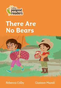 collins-peapod-readers-level-4-there-are-no-bears