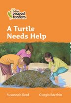 Collins Peapod Readers – Level 4 – A Turtle Needs Help