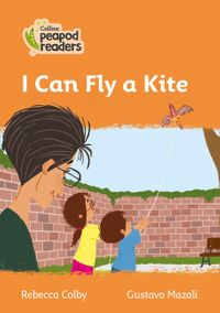 collins-peapod-readers-level-4-i-can-fly-a-kite