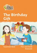 Collins Peapod Readers – Level 4 – The Birthday Gift