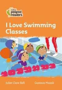 collins-peapod-readers-level-4-i-love-swimming-classes