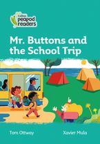 Collins Peapod Readers – Level 3 – Mr. Buttons and the School Trip