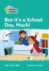 collins-peapod-readers-level-3-but-its-a-school-day-mack