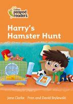 Collins Peapod Readers – Level 4 – Harry's Hamster Hunt