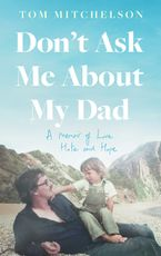 Don't Ask Me About My Dad