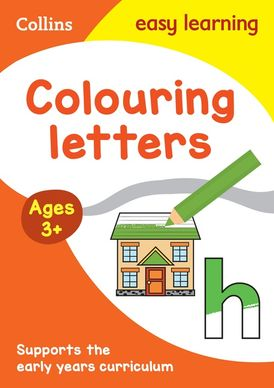 Colouring Alphabet Early Years Age 3+ (Collins Easy Learning Preschool)