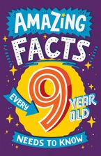 Amazing Facts Every 9 Year Old Needs to Know