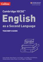 Cambridge IGCSE™ English as a Second Language Teacher's Guide (Collins Cambridge IGCSE™)