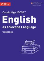Cambridge IGCSE™ English as a Second Language Workbook (Collins Cambridge IGCSE™)