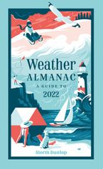 Weather Almanac 2022: The perfect gift for nature lovers and weather watchers