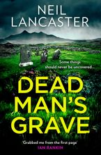 Dead Man's Grave (DS Max Craigie Scottish Crime Thrillers, Book 1)