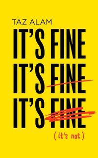 its-fine-its-fine-its-fine-its-not