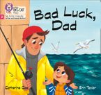 Big Cat Phonics for Little Wandle Letters and Sounds Revised – Bad Luck, Dad: Phase 2