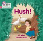 Big Cat Phonics for Little Wandle Letters and Sounds Revised – Hush!: Phase 2