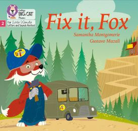 Big Cat Phonics for Little Wandle Letters and Sounds Revised – Fix it, Fox: Phase 2