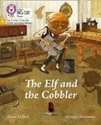 Big Cat Phonics for Little Wandle Letters and Sounds Revised – The Elf and the Cobbler: Phase 5