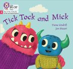 Big Cat Phonics for Little Wandle Letters and Sounds Revised – Tick Tock and Mick: Phase 2