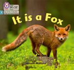 Big Cat Phonics for Little Wandle Letters and Sounds Revised – It is a Fox: Phase 3